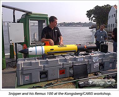 Snipper and his Remus 100 at the Kongsberg/CARIS workshop.
