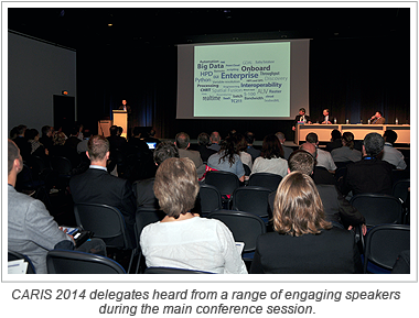 CARIS 2014 delegates heard from a range of engaging speakers during the main conference session.