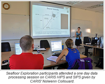 Seafloor Exploration participants attended a one day data processing session on CARIS HIPS and SIPS given by CARIS' Nolwenn Collouard.