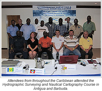Attendees from throughout the Caribbean attended the Hydrographic Surveying and Nautical Cartography Course in Antigua and Barbuda.