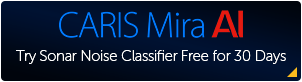 Sign-up to start your free 30-day trial of the CARIS Mira AI Sonar Noise Classifier.